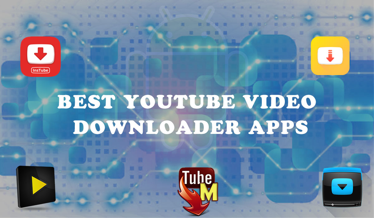 best youtube downloader android