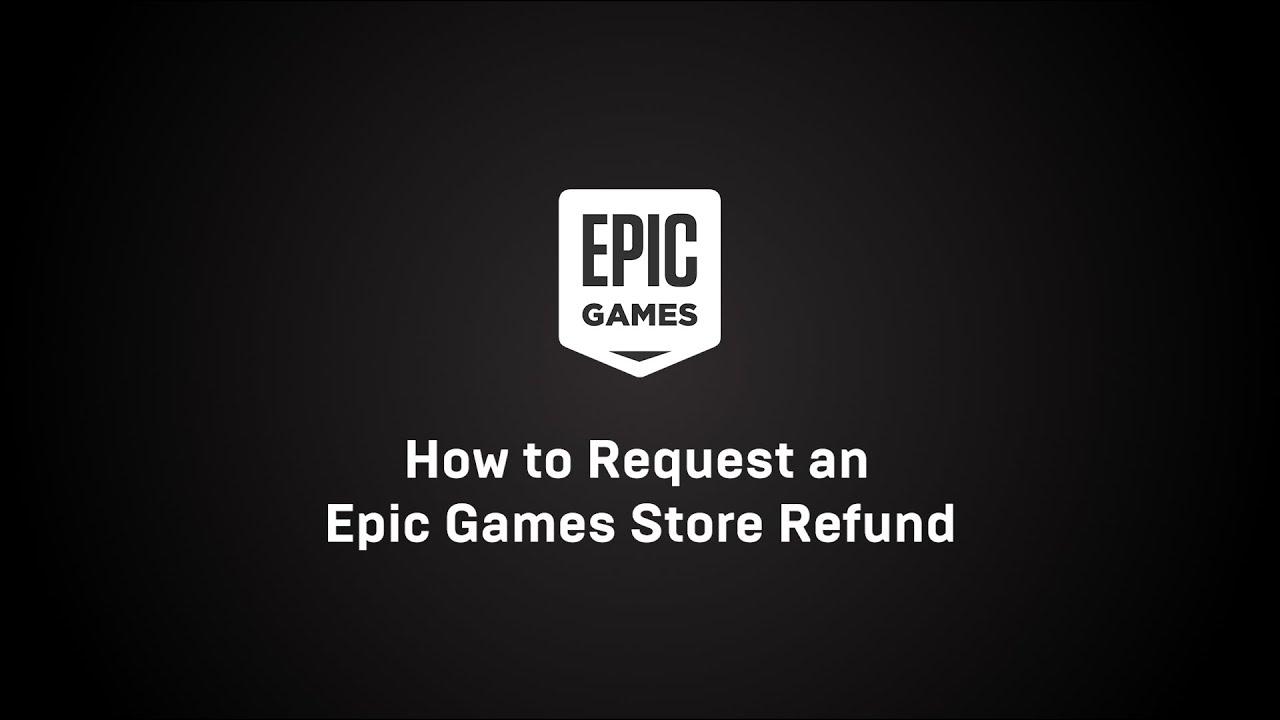 epic games refund